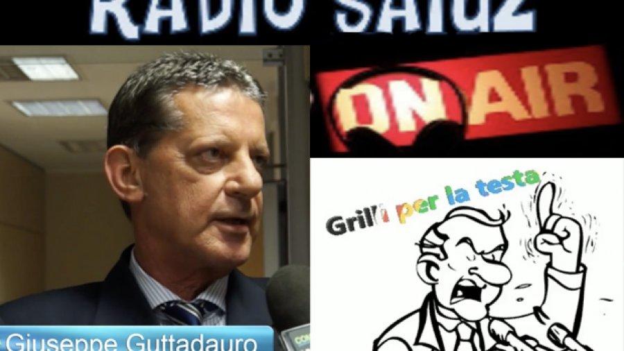 """Intervista Giuseppe Guttadauro a Radio Saiuz: """"Le verità sulla riforma Fornero"""" nel programma di """"Grilli per la testa"""""""